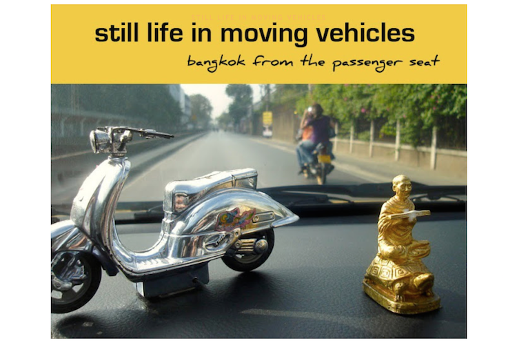 Thailand Blogs - Still Life in Moving Vehicles